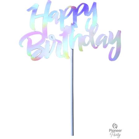 Décoration gâteau Happy Birthday Irisée